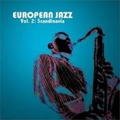 European Jazz, Vol. 2: Scandinavia Songs