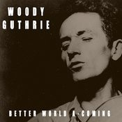 Better World A-Coming Songs