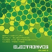 Electronycs Vol.9, 20th Century Early Electronic, Noise And Experimental Music. 1920-1960 Songs