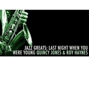 Jazz Greats: Last Night When You Were Young Songs