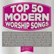 Top 50 Modern Worship Songs Songs