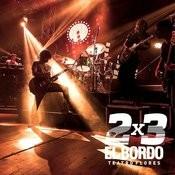 2x3 En El Teatro Flores (En Vivo) Songs