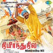 Nimirnthu Nil Songs