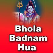 Bhola Badnam Hua Songs