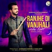 Ranjhe Di Vanjhali Song