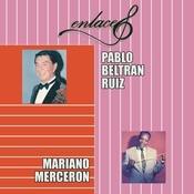 Enlaces Pablo Beltrán Ruíz y Mariano Mercerón Songs