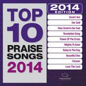 Top 10 Praise Songs 2014 Songs