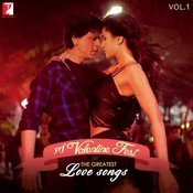 YRF Valentine Fest - The Greatest Love Songs Vol - 1 Songs