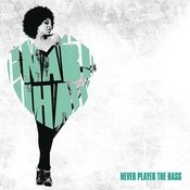Never Played The Bass (Remixes) Songs