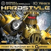 Hardstyle 10 Years Songs