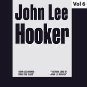 John Lee Hooker - Original Albums, Vol. 6 Songs