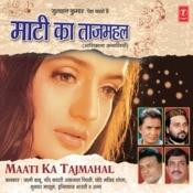 Maati Ka Taj Mahal Songs