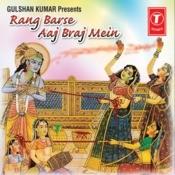 Rang Barse Aaj Braj Mein Songs