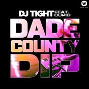Dade County Dip (feat. Cupid) Songs