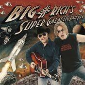 Big & Rich's Super Galactic Fan Pak (U.S. CD/DVD) Songs