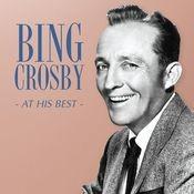 Bing Crosby - At His Best Songs