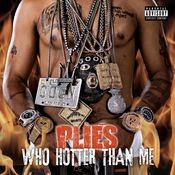 Who Hotter Than Me Songs