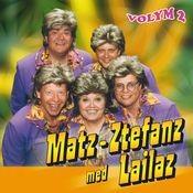 Matz Ztefanz med Lailaz - Volym 2 Songs
