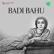 Badi Bahu Songs