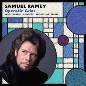 Samuel Ramey: Opera Arias Songs