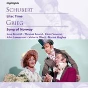 Schubert: Lilac Time; Grieg: Song of Norway Songs