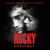 Rocky Broadway (Original Broadway Cast Recording) Songs