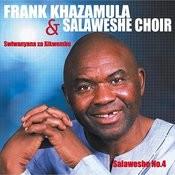 Salaweshe No. 4 Songs
