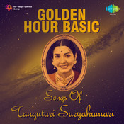 Golden Hour - Songs Of Tanguturi Suryakumari Songs