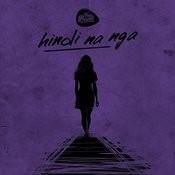 Hindi Na Nga MP3 Song Download- Hindi Na Nga Hindi Na Nga