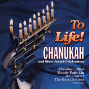 To Life! Songs Of Chanukah And Other Jewish Celebrations Songs