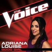 Good Girl (The Voice Performance) Songs