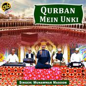 Qurban Mein Unki Song