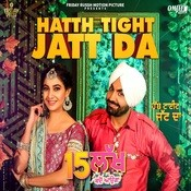 Hath Tight Jatt Da Song
