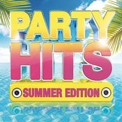 Party Hits: Summer Edition Songs