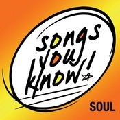 Songs You Know - Soul Songs