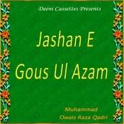 Jashan E Gous Ul Azam Songs