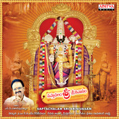 Saptachalam Sri Srinivasam Songs