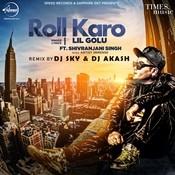 Roll Karo Remix Song