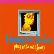 Play With Me (Jane) Songs