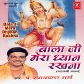 Balaji Mera Dhyan Rakhna Songs