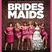 Bridesmaids (Original Motion Picture Soundtrack) Songs