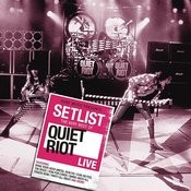 Setlist: The Very Best Of Quiet Riot Live Songs