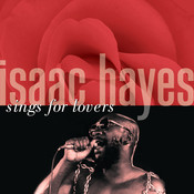 Isaac Hayes Sings For Lovers Songs