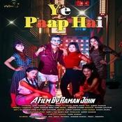 Ye Paap Hai Song