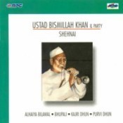 Shehnai - Ustad Vismillah Khan And Party  Songs