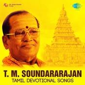 T M Sounderarajan Tamil Devotional Songs Songs