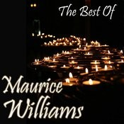 The Best Of Maurice Williams Songs