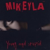 Young And Stupid Song