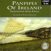 Panpipes Of Ireland: Traditional Irish Songs Songs