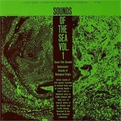 Sounds Of The Sea, Vol.1 - Underwater Sounds Of Biological Origin: Sound Effect Collection Songs